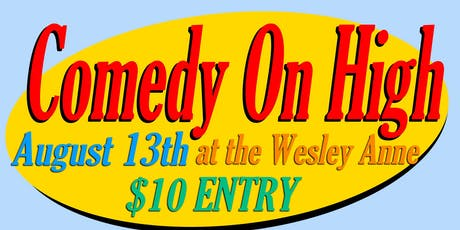 Comedy on High: August 13th tickets