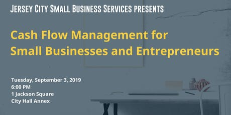 Cash Flow Management for Small Businesses and Entrepreneurs tickets