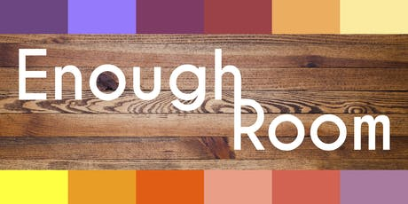 """""""Enough Room"""" Kickoff Party! tickets"""