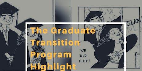 Graduate Transition Program Highlight tickets