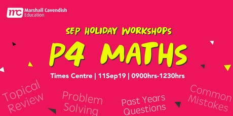 MCE Maths Year-End Revision on Problem Solving Workshop 2019 (P4) tickets