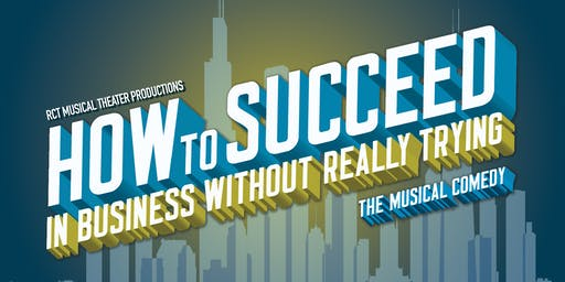"""How to Succeed in Business Without Really Trying"""