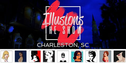 """Illusions The Drag Queen Show"""