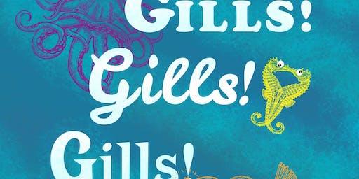 """""""Gills! Gills! Gills!"""""""