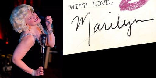 """With Love Marilyn"": Monroe Tribute"
