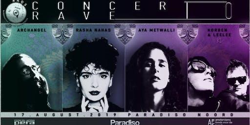 Concert To Rave w/ Rasha Nahas, Aya Metwalli, ArchAngel, K&L