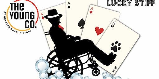 """Lucky Stiff"""