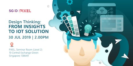 Design Thinking: From Insights to IoT Solution tickets