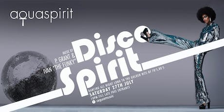 Disco Spirit x Aqua Spirit tickets