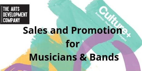 Sales and Promotions for Musicians and Bands  tickets