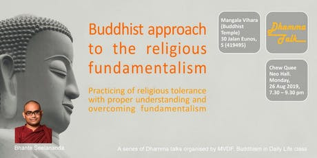 BUDDHIST APPROACH TO THE RELIGIOUS FUNDAMENTALISM tickets