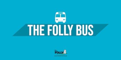 The Folly Bus - July 20th - 8:45pm - Abbeyleix & Durrow tickets