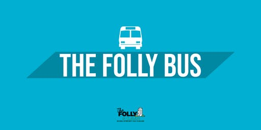 The Folly Bus - July 20th - 8pm - Urlingford - Johnstown