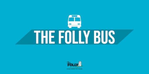 The Folly Bus - July 20th - 8:45pm - Abbeyleix & Durrow