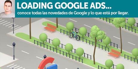 LOADING GOOGLE ADS... Conoce todas las novedades de google y lo que esta por llegar  entradas