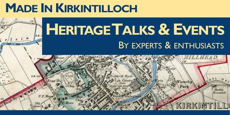 Heritage Talks & Films at Kirkintilloch Town Hall tickets