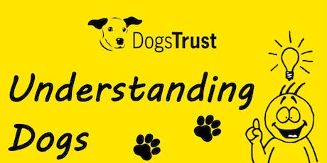 Understanding Dogs tickets