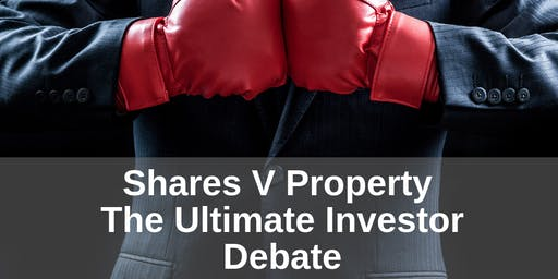 Shares Vs Property - The Ultimate Investor Debate