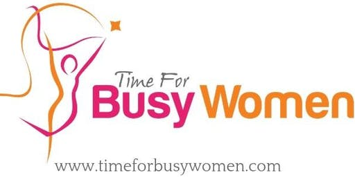 Time For Busy Women - Get Back on Track