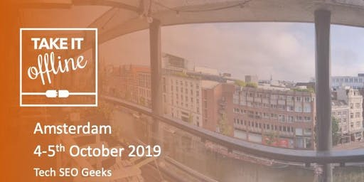 TIO Amsterdam Two Day Event (Tech SEO focused)
