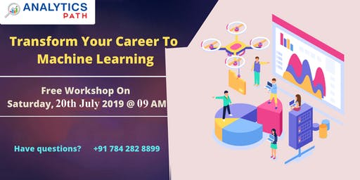 Enroll Free Machine Learning Workshop Session Experts On 20th ,July 9AM