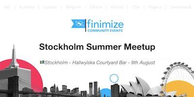 #FinimizeCommunity Presents: Stockholm Summer Meetup