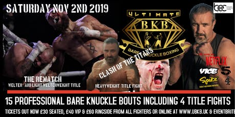 ULTIMATE BARE KNUCKLE BOXING tickets