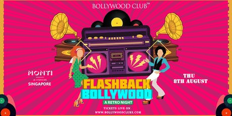 Flashback Bollywood @Monti | Singapore tickets