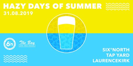 Hazy Days of Summer: Tap Yard at six°north tickets