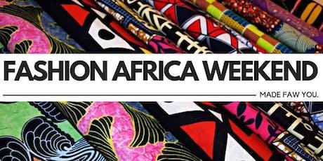 Fashion Africa Weekend. tickets