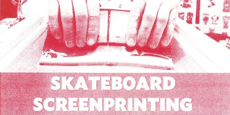 Young Creatives - Skateboard Screen printing with Gary Kemp tickets