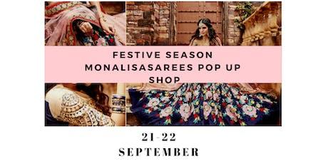 Festive season monalisasarees pop up shop shopping event tickets