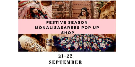 Festive season monalisasarees pop up shop shopping event