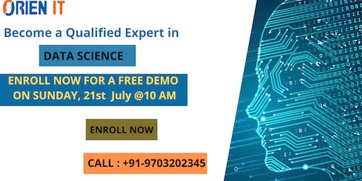 Enroll For The Free Demo Session On Data Science Training Attended By Analytics Experts At Orien IT Scheduled On 21st  JULY 2019 Hyderabad