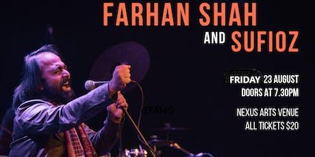 Farhan Shah & Sufi Oz tickets