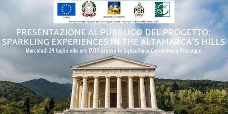 """Presentazione al pubblico del Progetto  """"SPARKLING EXPERIENCES IN THE ALTAMARCA'S HILLS"""" biglietti"""