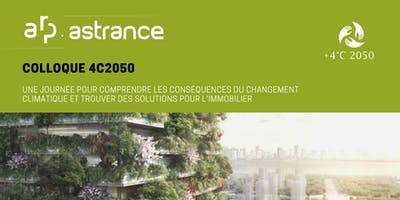 Colloque 4C2050: une journée pour comprendre les conséquences du réchauffement climatique et trouver des solutions pour l'immobilier