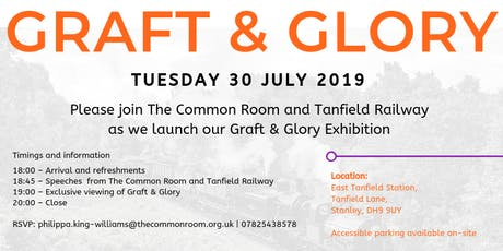 Graft & Glory Exhibition Launch tickets