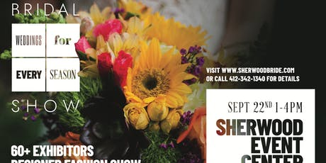 Sherwood's Weddings for Every Season Bridal Show biglietti