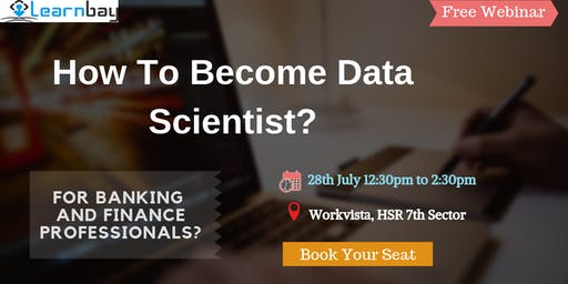 Data Science And Analytics Webinar For Banking And Finance Professionals