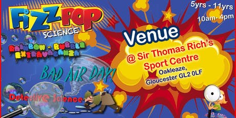 Sir Thomas Rich Sports Centre - Rainbow Bubbles Science Day tickets