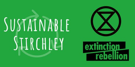Sustainable Stirchley with XR Birmingham tickets