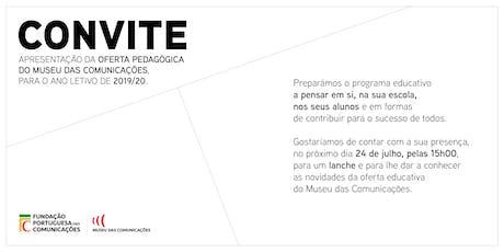 Apresentação Oferta Pedagógica: Museu das Comunicações bilhetes
