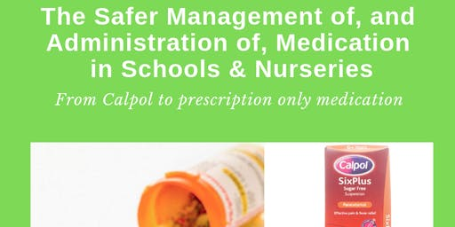 Level 2 Safer Management of and Administration of Medication in Schools
