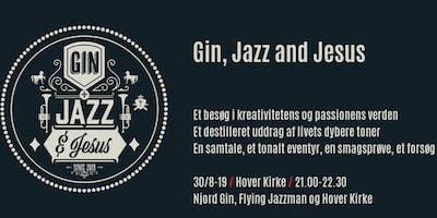 Gin, Jazz n Jesus