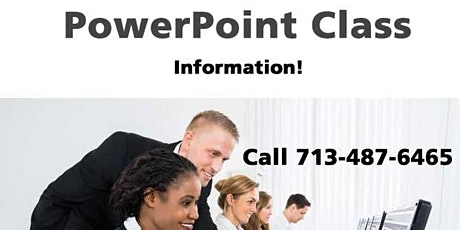 Microsoft PowerPoint Training in Houston, Texas*Information Only - Call 7/487-6465 tickets
