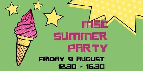 MSc Summer Party - Friday 9 August 2019 tickets