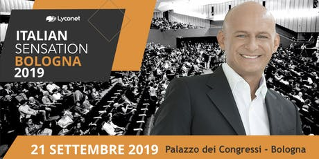 ITALIAN SENSATION BY LYCONET ITALIA - 21 SETTEMBRE 2019 tickets