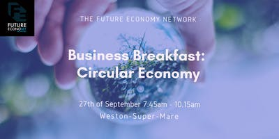 Business Breakfast: Circular Economy