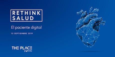 Rethink salud: El paciente digital entradas